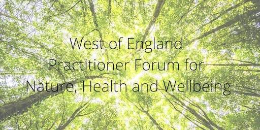 WoE Practitioner Forum for Nature, Health and Wellbeing - November 2019