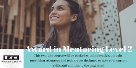 Award in Mentoring Level 2 - Two Day Fully Accredited Course tickets