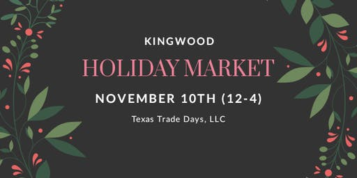 Kingwood Holiday Market