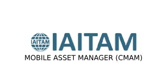 IAITAM Mobile Asset Manager (CMAM) 2 Days Training in Rome