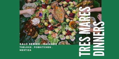 TRES MARES #1 IsaMADE X Salo Series  X Tselogs tickets