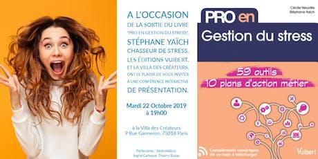 """Soirée de présentation du livre """"Pro en gestion du stress"""" billets"""