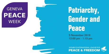 Geneva Peace Week: Patriarchy, Gender and Peace tickets
