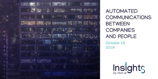 Insights - Automated Communications between Companies and People