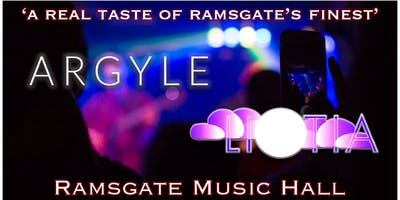 ARGYLE x LIOTIA - Live at The Ramsgate Music Hall