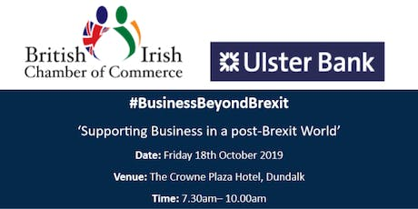 #BusinessBeyondBrexit: 'Supporting Business in a post-Brexit World' tickets