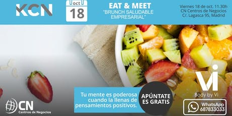 EAT & MEET: Brunch Saludable Empresarial entradas