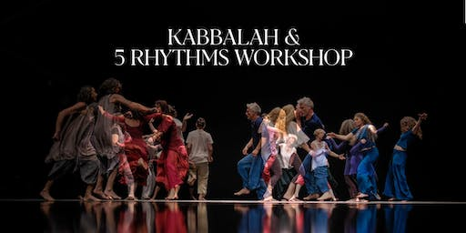 Kabbalah & 5Rhythms® Workshop: See the Light within the Darkness (DE-EN)