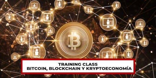 Training Class - Bitcoin, Blockchain y Kryptoeconomía