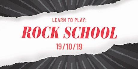 Learn To Play: Rock School tickets