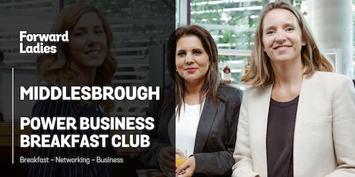 Forward Ladies Middlesbrough Power Business Breakfast Club - October