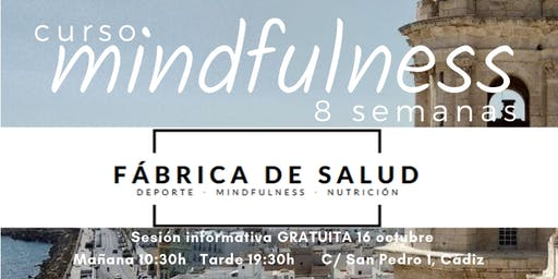 MINDFULNESS Sesión informativa CURSO 8 SEMANAS - pase tarde