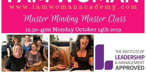 I AM WOMAN Master Minding Master Class - Monday 1.30 - 4 pm 14.10.2019