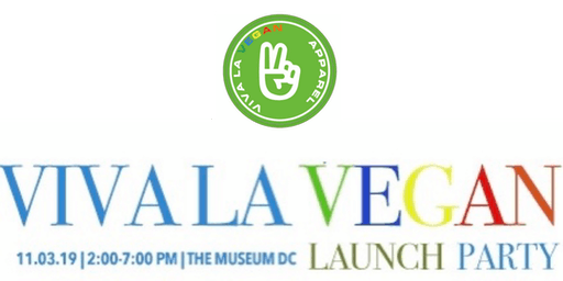 Viva La Vegan Launch Party