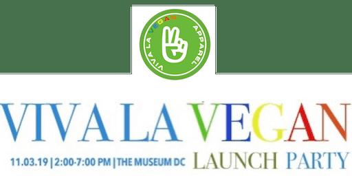 Viva La Vegan Launch Party