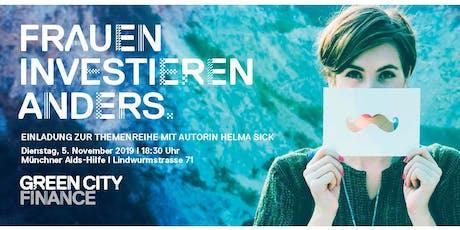 Frauen investieren anders - Themenreihe  der Green City Finance GmbH Tickets
