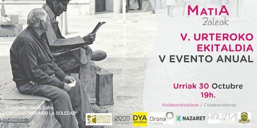 V. MATIAZALEAK EKITALDIA / V ACTO  MATIAZALEAK