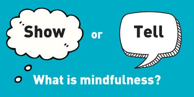 Western Bank Show or Tell - What is Mindfulness?