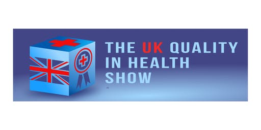 The UK Quality in Health Show