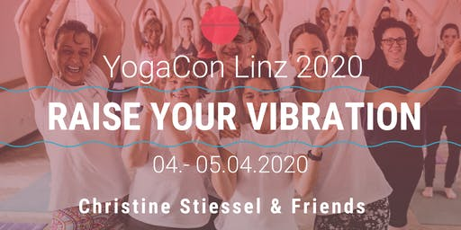 Yoga Con 2020 - Raise your vibration