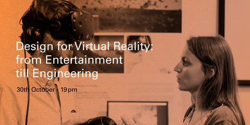 Design for Virtual Reality: From Entertainment till Engineering