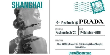 FashionTech FastTrack @Prada - Shanghai billets