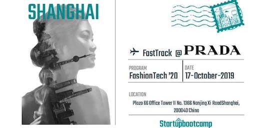 FashionTech FastTrack @Prada - Shanghai