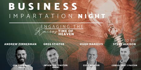 Business Impartation Night - Engaging the Kairos time of Heaven tickets