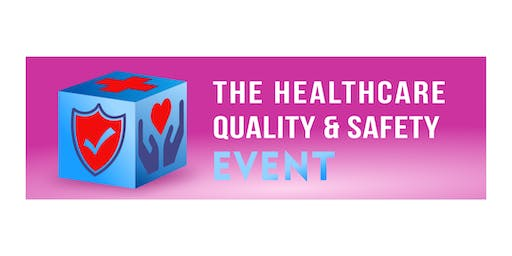 The Healthcare Quality & Safety Event