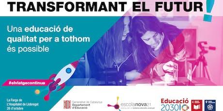 Educació 2030: Transformant el futur! entradas