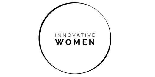 INNOVATIVE WOMEN NETWORKING EVENT, 30. Oktober 2019