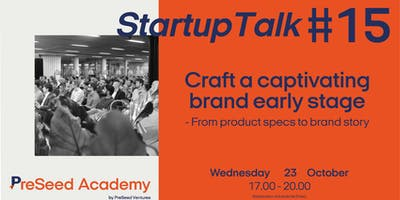 PreSeed Academy #15: Crafting a compelling brand story early stage
