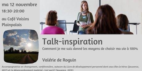 Talk-inspiration - Comment j'ai choisi ma vie libre à 100% billets