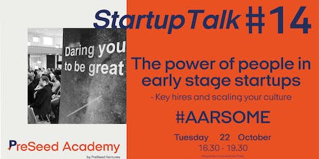 PreSeed Academy #14 (Aarhus): The power of people in early stage startups tickets