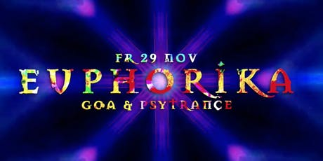 Euphorika ☬ Goa & Psytrance - Chapter 2 Tickets