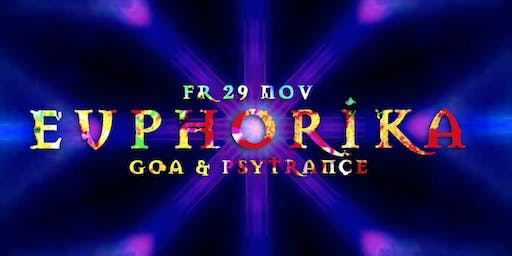 Euphorika ☬ Goa & Psytrance - Chapter 2
