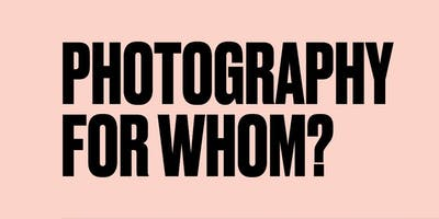 Photography for Whom? with Anthony Luvera
