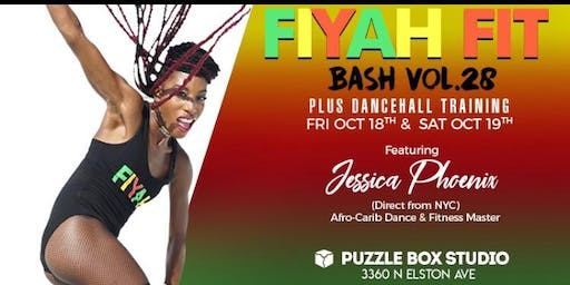 FIYAH Fit Bash Finale 2019 w/Jessica Phoenix plus Dancehall Training