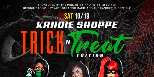 The KANDIE SHOPPE TRICK AND TREAT EDITION