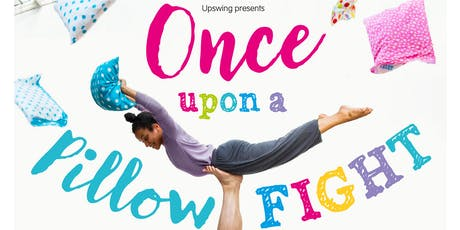 Upon a Pillow Fight at The Square Camberley - 11am tickets