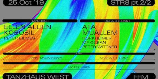 STR8 pt 2/2 w/ Ellen Allien/ Kobosil/ Ata/ Muallem