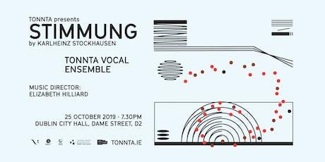 Tonnta presents Stimmung by Karlheinz Stockhausen tickets