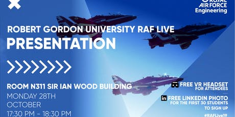 RAF LIVE PRESENTATION - Robert Gordon University tickets
