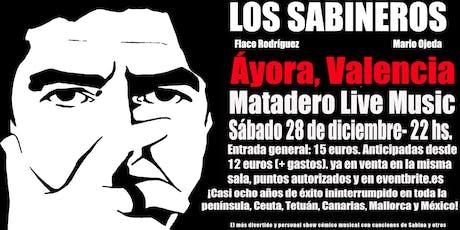 Los Sabineros por primera vez en Áyora, Valencia! Sala Matadero! entradas