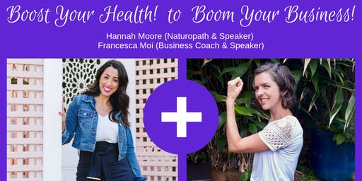 Boost Your Health to Boom Your Business!
