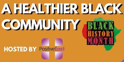 A Healthier Black Community