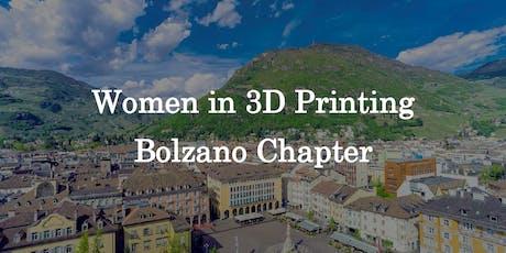 Women in 3D Printing Bolzano Chapter biglietti