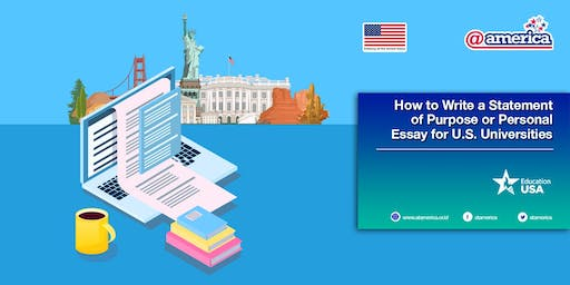How to Write a Statement of Purpose or Personal Essay for U.S. Universities