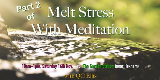 Melt Stress with Meditation (PART 2)