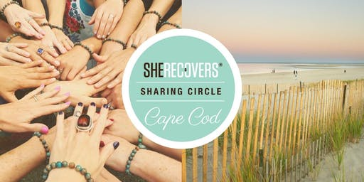 SHE RECOVERS Cape Cod Sharing Circle